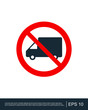 Prohibition sign truck lorry prohibited sign