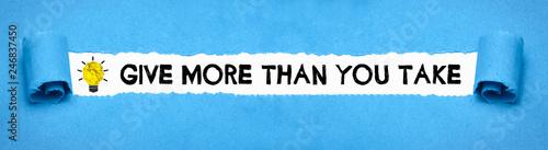 Give more than you take Wallpaper Mural