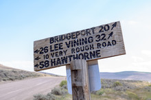 Sign From The Bodie Ghost Town Road, Giving Drivers Directions To Local Towns Of Lee Vining, Hawthorne And Bridgeport California