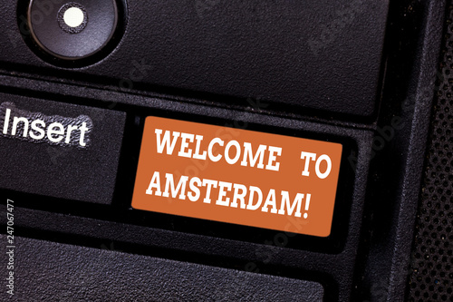Photo  Writing note showing Welcome To Amsterdam
