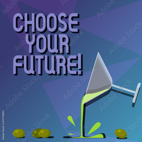 Photo  Conceptual hand writing showing Choose Your Future