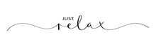 JUST RELAX Brush Calligraphy Banner