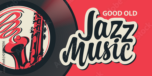Plakaty Gatunki Muzyczne   vector-poster-or-banner-with-calligraphic-inscription-jazz-music-with-vinyl-record-and-saxophone-in-retro-style-on-red-background