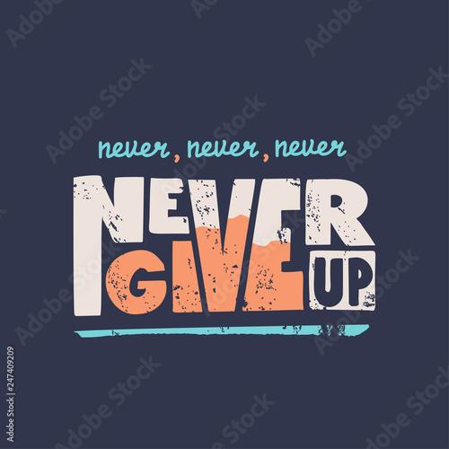 nigdy-nie-rezygnuj-z-motywacyjnej-wyceny-wektorowej-odreczny-napis-do-wydrukowania-na-t-shirt-sportowy-plakat