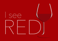 I'm Seeing Red. Here Is A Glas...