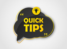 Quick Tips, Helpful Tricks, Tooltip, Hint For Website. Colorful Banner With Useful Information. Vector Icon Of Solution, Advice. Black Speech Bubble With Yellow Text On Background With Halftone Effect
