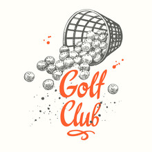 Golf Basket With Balls. Vector Set Of Hand-drawn Sports Equipment. Illustration In Sketch Style On White Background. Brush Calligraphy Elements For Your Design. Handwritten Ink Lettering.