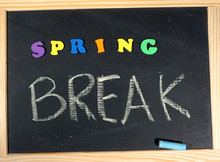 Spring Break Message On Chalkb...