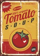 Tomato Soup Vintage Metal Sign...