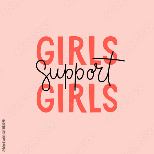 Fotomural Vector illustration in simple style with hand-lettering phrase girls support gir