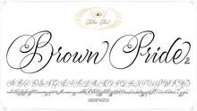 Brown Pride Font