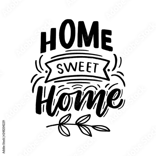 Fotografie, Obraz  Hand drawn lettering with phrase home sweet home for print, textile, decor, poster, card