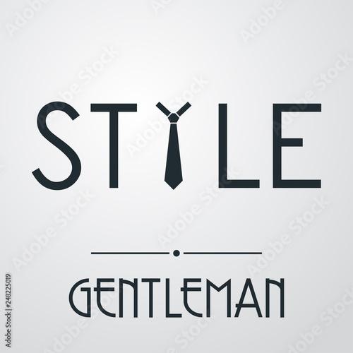 Fotografía  Logotipo con texto GENTLEMAN con texto STYLE con corbata en fondo gris