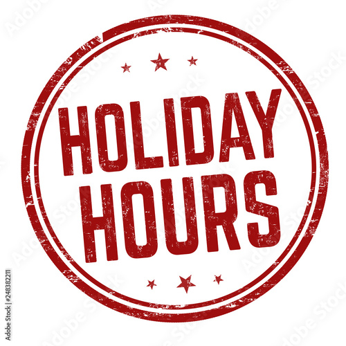 Holiday hours sign or stamp Wall mural