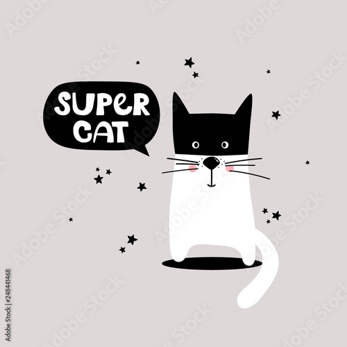 Simple illustration with cat and english text, poster design. Colorful background vector. Super cat, funny concept. Cartoon wallpaper. Hand drawn backdrop