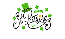 Patricks Day. Happy St. Patrick's Day Vector Lettering Label With Leprechaun Hat, Gold Coin And Clover Leaves.