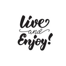 Llive And Enjoy! Lettering Pos...