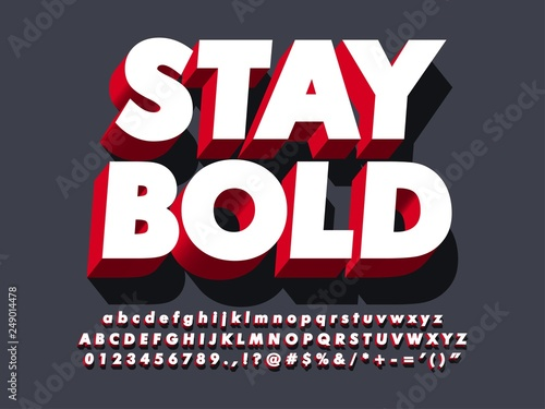 "Pinturas sobre lienzo  ""stay bold"" strong 3d red typeface font effect, modern type with shadow for bran"