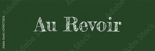 Photo Au Revoir word concept