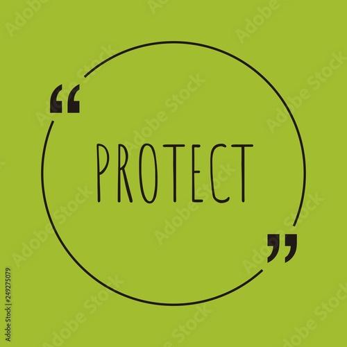 Fotografia  Protect word concept