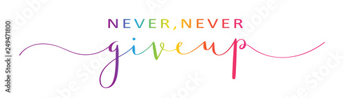 Canvas Print NEVER, NEVER GIVE UP brush calligraphy banner