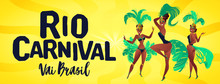 Brazilian Samba Banner. Carnival In Rio De Janeiro Dancers Wearing A Festival Costume Is Dancing. Vector Illustration.