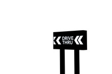 Drive Thru Sign On Isolated White Background With Clipping Path.