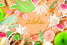 Festive Background. Tropical Theme. Hawaii. Party, Birthday. View From Above. Flat Lay.