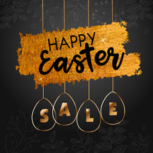 Happy Easter Sale Offer, Black Banner Template. Gold Ornate Eggs With Lettering, Isolated On Black White Background. Easter Eggs And Bunny Sale Tags. Spring Shop Market Poster Design. Vector