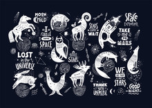 Vector Hand-drawn Illustration With Lettering. Various Magic Animals And Cosmic Quotes On A Black Background