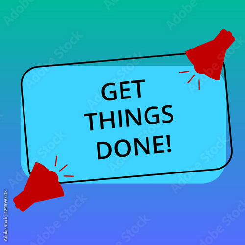 Handwriting text writing Get Things Done  Concept meaning To