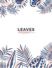 Vertical Background With Borders Made Of Jungle Palm Tree Branches And Leaves Drawn With Contour Lines And Paint Stains. Backdrop Decorated By Foliage Of Rainforest Plants. Summer Vector Illustration.