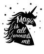 Silhouette of unicorn, magic is all around me. Vector unicorn animal magic, mythology horse with mane illustration