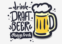 Draft Beer Hand Drawn Vector D...