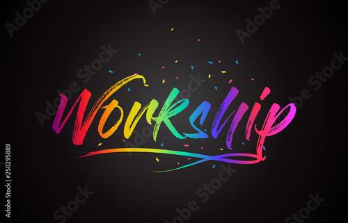 Workship Word Text with Handwritten Rainbow Vibrant Colors and Confetti Slika na platnu