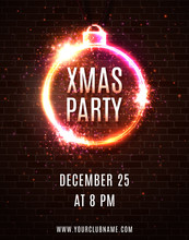 Neon Lights Xmas Party Poster Template. Christmas Decoration Shape Frame With Particles Glitter Confetti. Electric Circle Neon Sign On Brick Wall. 80s Style Retro Xmas Background Vector Illustration.