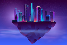 Vector Modern Megapolis On Soaring Island. Bright Glowing Buildings At Night In Cartoon Style. Urban Skyscrapers In Neon Colors, Town Exterior, Architecture Background. Cityscape Concept.