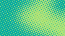 Bright Turquoise And Green Pop Art Retro Background With Halftone In Comics Style Vector Illustration Eps10