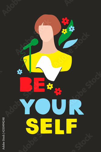 Colorful modern card or poster with woman portrait and positive message. Wall mural