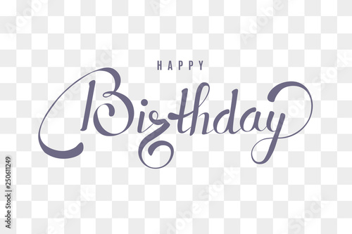Happy Birthday text calligraphy template, transparent lettering. Canvas Print