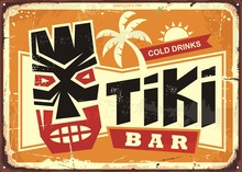 Tiki Bar Vintage Tin Sign With Hawaiian Tiki Mask And Creative Typography. Food And Drink Cafe Advertisement Sign. Hawaii Vacation Souvenir.