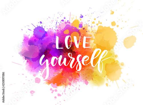 Fotografía  Love yourself - motivational message.