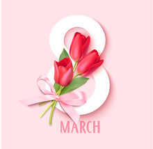Womens Day 8 March Design Template. Decorative Number Eight With Pink Bow And Red Tulips. Vector Illustration