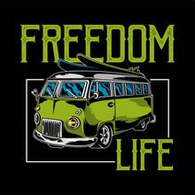 Freedom Life Car Print