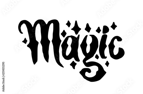 Vector hand drawn Witch and magic word lettering illustration on white background.