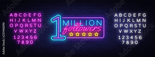 Fotografie, Obraz Million Followers neon text vector design template