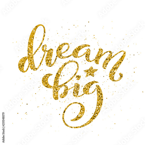 Dream big hand written lettering. Inspirational quote. Vector Canvas Print