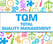 TQM - Total Quality Management Colorful Business Texture Square