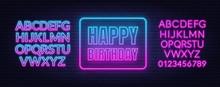 Happy Birthday Neon Sign. Gree...