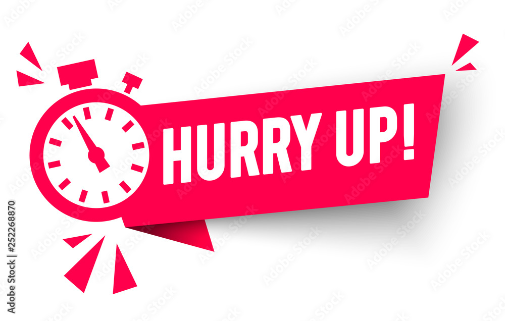 Fototapety, obrazy: Vector Illustration Hurry Up Label With Clock Alarm Countdwon Symbol, Promotion Icon Offers
